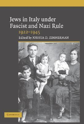 Jews in Italy under Fascist and Nazi Rule, 1922-1945   2005 9780521841016 Front Cover