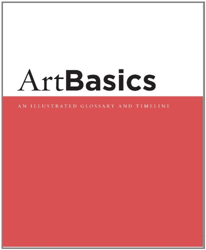Artbasics An Illustrated Glossary and Timeline 12th 2005 9780534641016 Front Cover