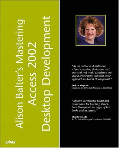 Alison Balter's Mastering Access 2002 Desktop Development   2002 9780672321016 Front Cover