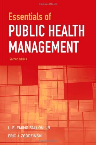 Essentials of Public Health Management 2E (R)  2nd 2009 (Revised) 9780763779016 Front Cover