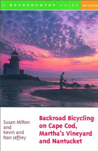 Backroad Bicycling on Cape Cod, Martha's Vineyard, and Nantucket  2nd 2001 9780881505016 Front Cover