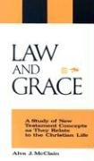 Law and Grace : A Study of New Testament Concepts as They Relate to the Christian Life N/A edition cover