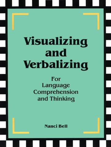 Visualizing and Verbalizing for Language Comprehension and Thinking  2nd (Revised) 9780945856016 Front Cover