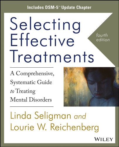 Selecting Effective Treatments A Comprehensive Systematic Guide to Treating Mental Disorders 4th 2014 edition cover