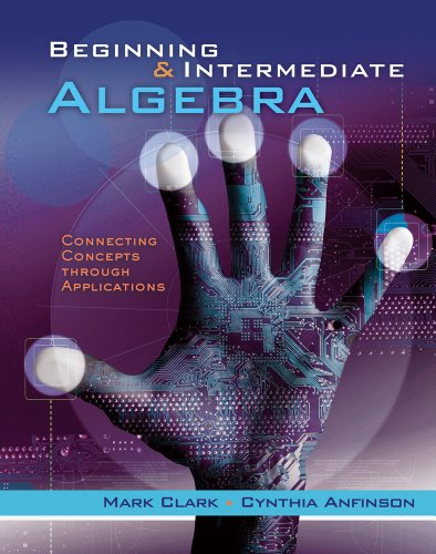 Beginning and Intermediate Algebra Connecting Concepts Through Applications  2013 edition cover
