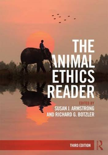 The Animal Ethics Reader:   2016 9781138918016 Front Cover