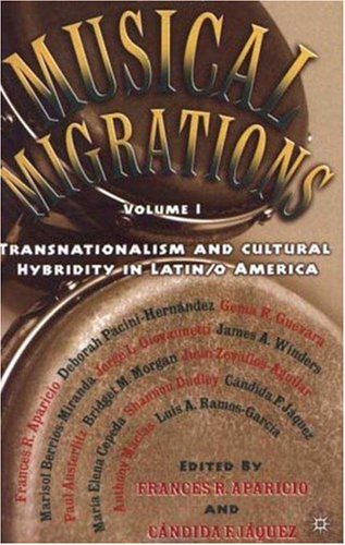 Musical Migrations Transnationalism and Cultural Hybridity in Latin/O America  2003 (Revised) edition cover