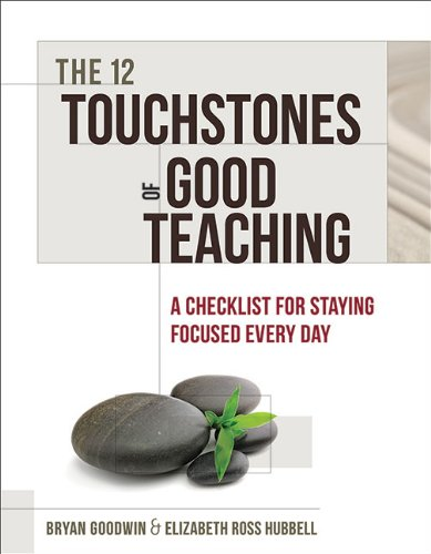 12 Touchstones of Good Teaching A Checklist for Staying Focused Every Day N/A edition cover