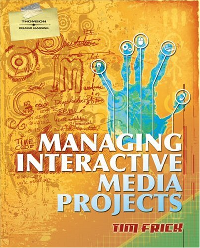 Managing Interactive Media Projects   2008 edition cover