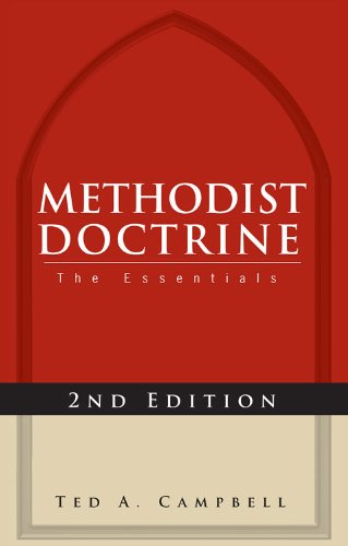 Methodist Doctrine The Essentials 2nd 2011 edition cover