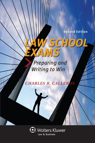 Law School Exams Preparing and Writing to Win 2nd (Revised) edition cover