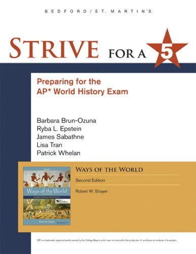 Strive for a 5 for Ways of the World A Global History with Sources 2nd edition cover