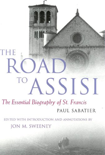 Road to Assisi The Essential Biography of St. Francis N/A edition cover