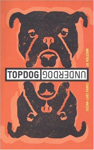 Topdog-Underdog   2001 9781559362016 Front Cover
