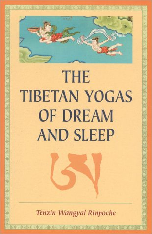 Tibetan Yogas of Dream and Sleep  N/A 9781559391016 Front Cover