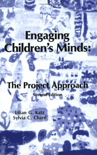 Engaging Children's Minds The Project Approach 2nd 2000 (Revised) edition cover