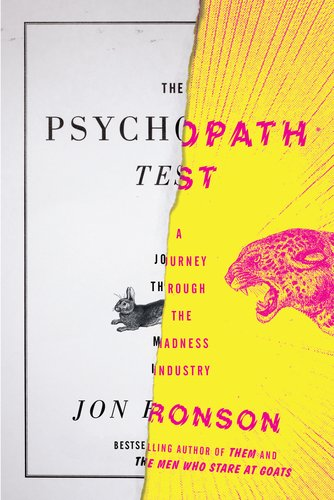 Psychopath Test A Journey Through the Madness Industry  2011 edition cover