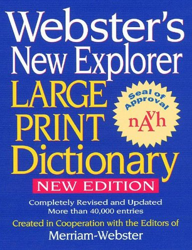 Webster's New Explorer Large Print Dictionary  Large Type  edition cover