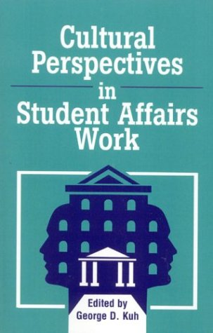 Cultural Perspectives in Student Affairs Work  N/A edition cover