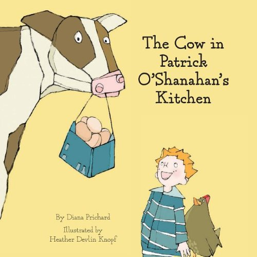 Cow in Patrick O'Shanahan's Kitchen   2013 9781939775016 Front Cover