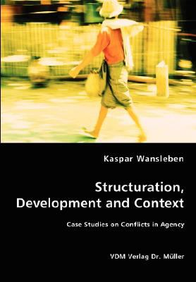 Structuration, Development and Context N/A 9783836458016 Front Cover