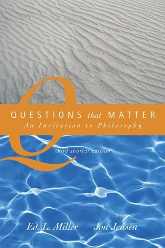 Questions That Matter An Invitation to Philosophy 3rd 2006 edition cover