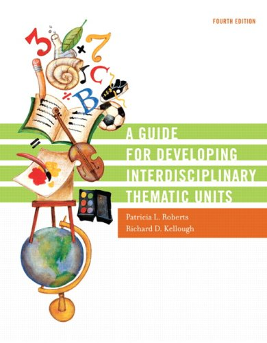 Guide for Developing Interdisciplinary Thematic Units  4th 2008 (Revised) 9780131755017 Front Cover