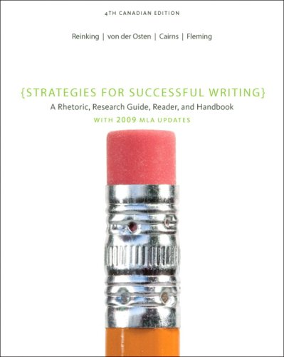 Strategies for Successful Writing A Rhetoric, Research Guide, Reader and Handbook, Fourth Canadian Ed 4th 2010 9780132084017 Front Cover