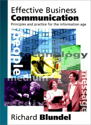 Effective Business Communication Principles and Practice for the Information Age  1998 (Teachers Edition, Instructors Manual, etc.) 9780137427017 Front Cover