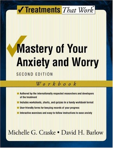 Mastery of Your Anxiety and Worry  2nd 2006 (Revised) edition cover