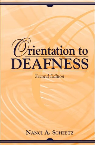 Orientation to Deafness  2nd 2001 (Revised) edition cover