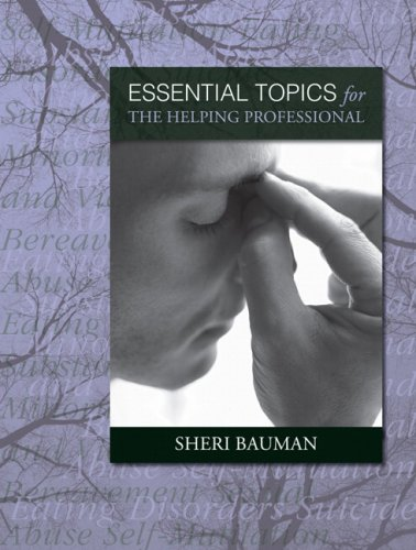 Essential Topics for the Helping Professional   2008 edition cover