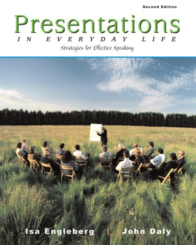 Presentations in Everyday Life Strategies for Effective Speaking 2nd 2005 9780205555017 Front Cover