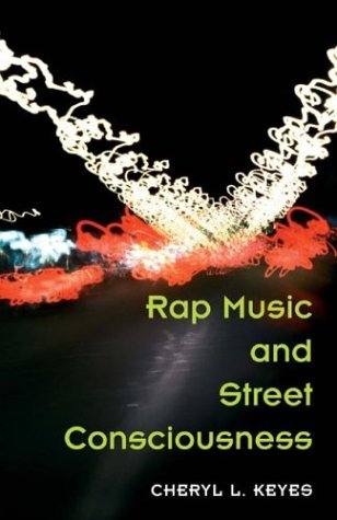 Rap Music and Street Consciousness   2004 edition cover
