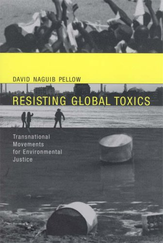 Resisting Global Toxics Transnational Movements for Environmental Justice  2007 edition cover