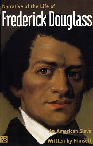 Narrative of the Life of Frederick Douglass, an American Slave Written by Himself  2001 edition cover