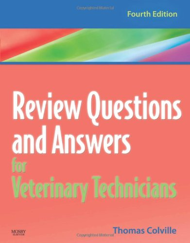 Review Questions and Answers for Veterinary Technicians  4th 2010 edition cover