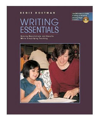 Writing Essentials Raising Expectations and Results While Simplifying Teaching  2004 edition cover