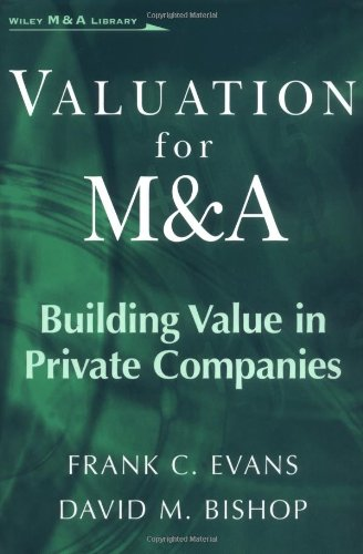 Valuation for M&A Building Value in Private Companies  2000 9780471411017 Front Cover