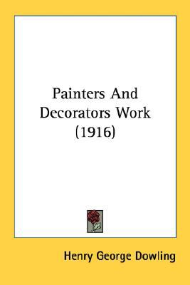 Painters and Decorators Work N/A 9780548674017 Front Cover