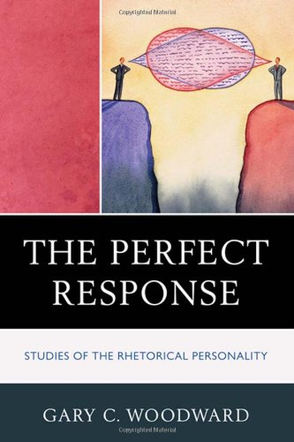 Perfect Response Studies of the Rhetorical Personality  2010 edition cover
