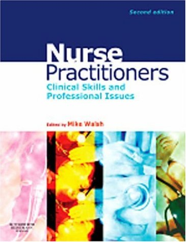 Nurse Practitioners Clinical Skills and Professional Issues 2nd 2006 (Revised) 9780750688017 Front Cover