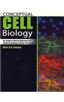 Conceptual Cell Biology An Inquiry-Based Approach to Understanding Cellular Processes  2010 (Revised) 9780757577017 Front Cover