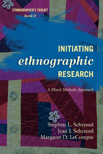 Initiating Ethnographic Research A Mixed Methods Approach 2nd 2012 edition cover