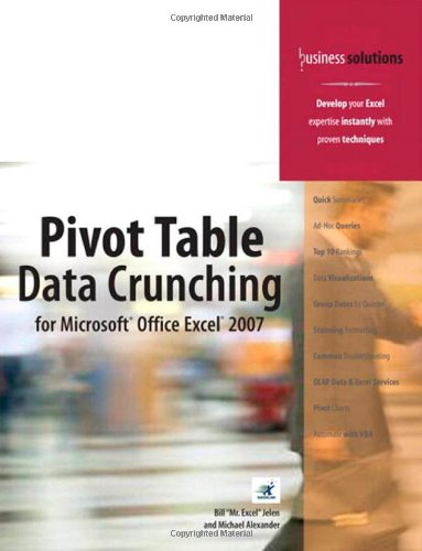 Pivot Table Data Crunching for Microsoft Office Excel 2007   2007 edition cover