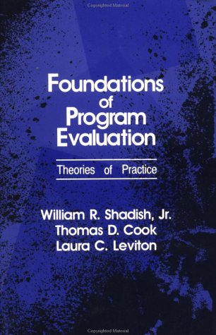 Foundations of Program Evaluation Theories of Practice  1990 edition cover
