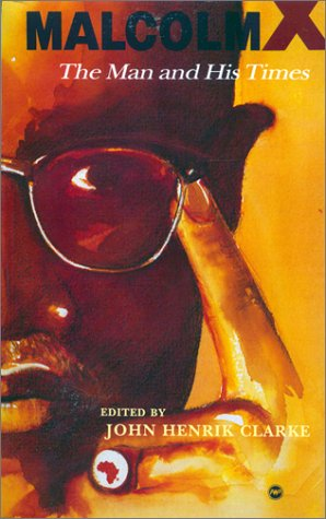 Malcolm X The Man and His Times Reprint  edition cover