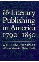 Literary Publishing in America, 1790-1850  Reprint edition cover