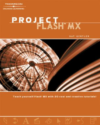 Project Flash MX  2nd 2003 (Revised) 9781401826017 Front Cover