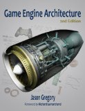 Game Engine Architecture, Second Edition  2nd 2014 (Revised) edition cover